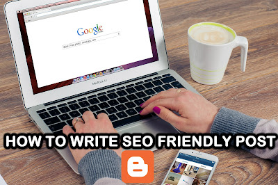 How to Write Seo Friendly Blog Post