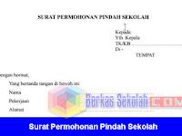 Contoh Surat Permohonan Pindah Sekolah Word [docx]