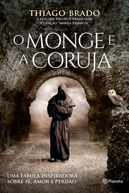 O Monge e a Coruja Thiago Brado