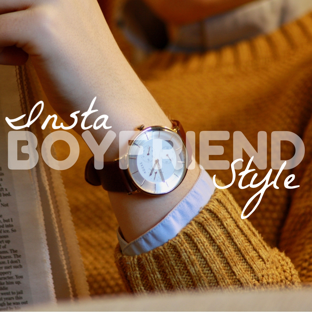 close up of men's watch with the words 'insta boyfriend style' superimposed over the top