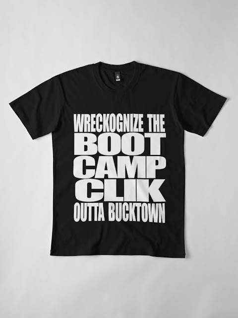 WRECKOGNIZE THE BOOT CAMP CLIK OUTTA BUCKTOWN!