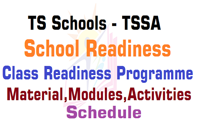 TS Schools,School and Class Readiness Programme,Schedule