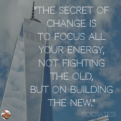 "Quotes About Change To Improve Your Life: ""The secret of change is to focus all your energy, not fighting the old, but on building the new.'"" — Socrates"