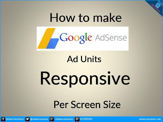 How to make adsense ads responsive per screen size?