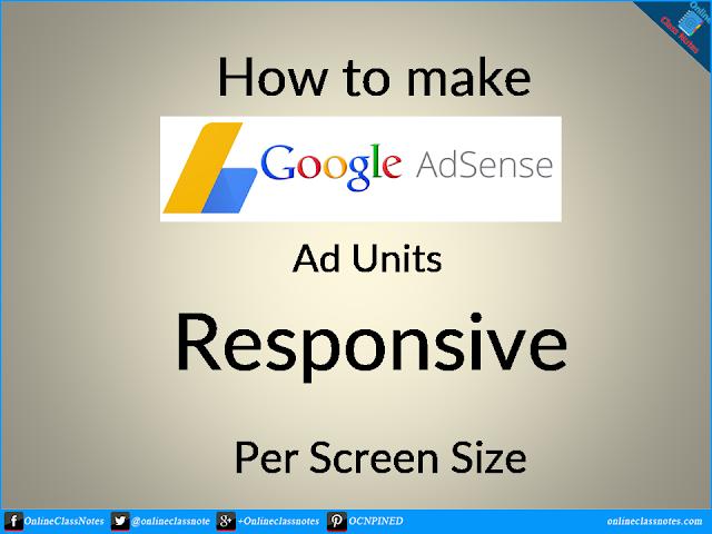 How to make adsense ads responsive per screen size?