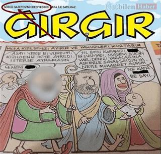 gırgır dergisi hz musa karikatür küfür