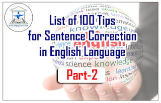 List of 100 Tips for Sentence Correction in English Language | Part-2
