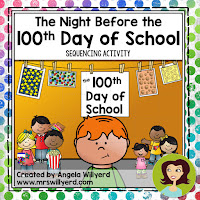 The Night Before the 100th Day of School Sequencing is a great companion to the book!  This allows students to strengthen their comprehension and re-telling skills.