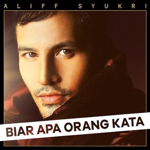 Aliff Syukri  - Biar Apa Orang Kata MP3