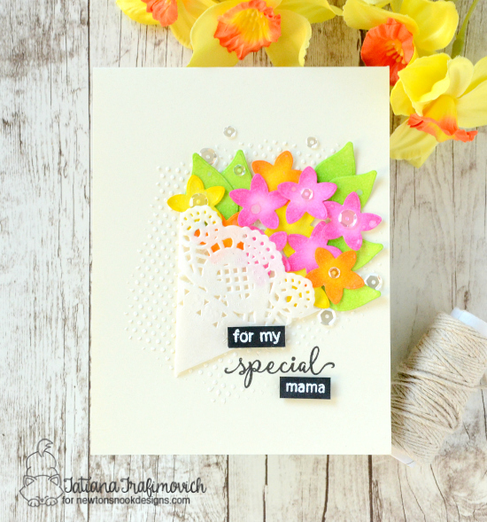 Special Mama by Tatiana features Lovely Blooms by Newton's Nook Designs, #newtonsnook