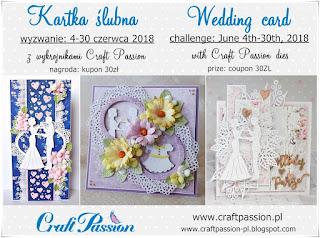 https://craftpassion-pl.blogspot.com/2018/06/wyzwanie-kartka-slubna-challenge.html