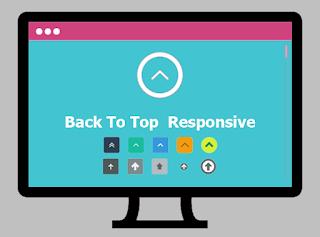 Cara Mudah Memasang Tombol Back To Top Blog Yang Responsive