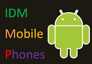 free download idm for android mobile phone