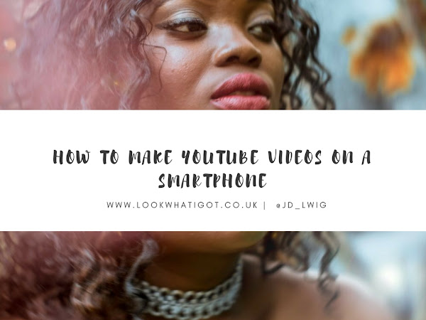 TECH| HOW TO CREATE AND EDIT YOUTUBE VIDEOS WITH A SMART PHONE