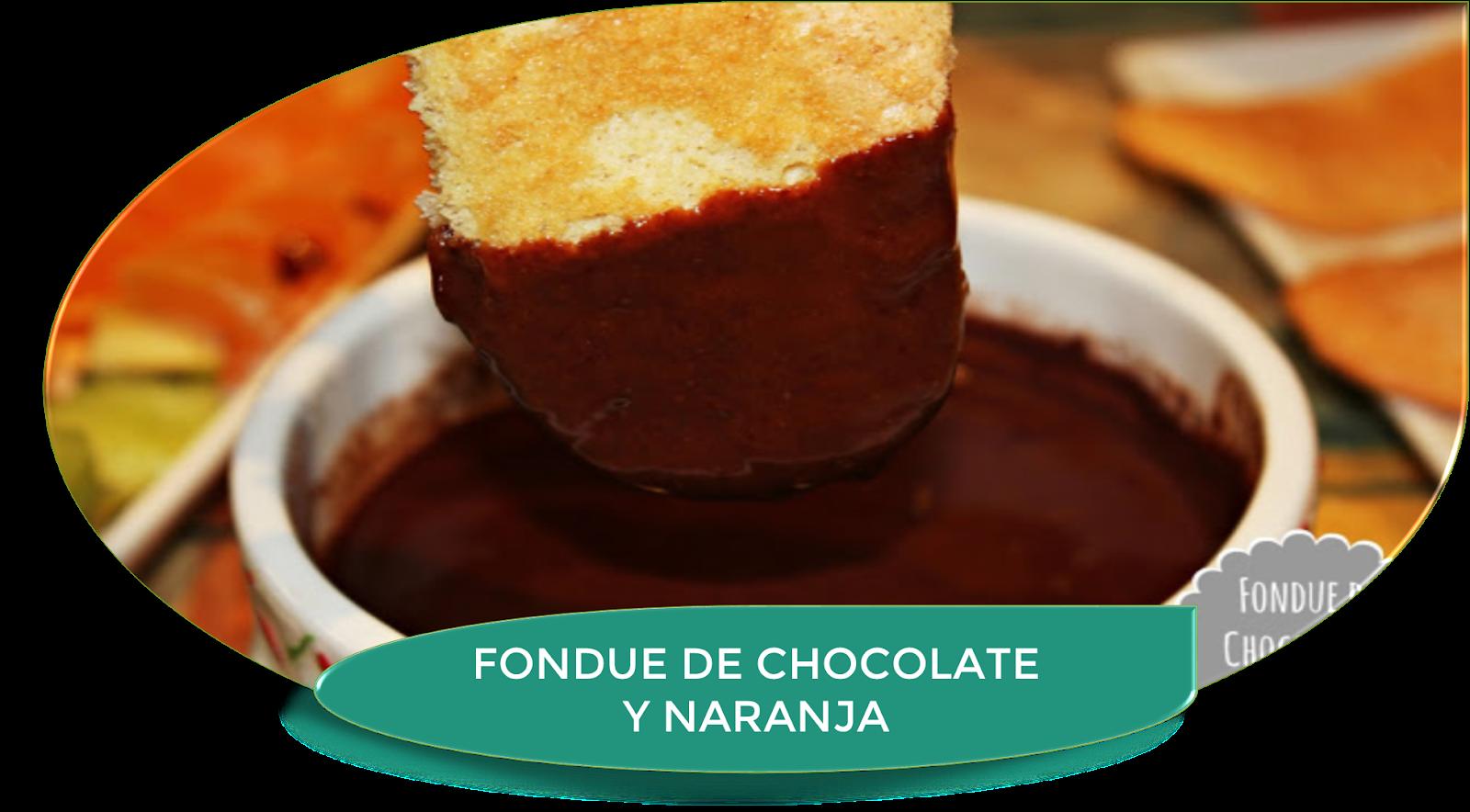FONDUE DE CHOCOLATE Y NARANJA