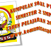 Kumpulan Soal PTS SMP MTs Kelas 8 Semester 2 K13 Tahun 2019