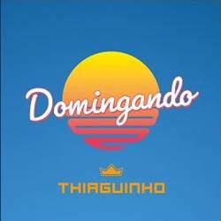 Domingando - Thiaguinho