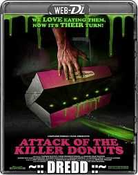Attack Of The Killer Donuts (2016) Hindi Dubbed 200MB Download