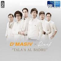 Lirik Lagu D'Masiv Tala 'Al Badru' (Feat Raef)