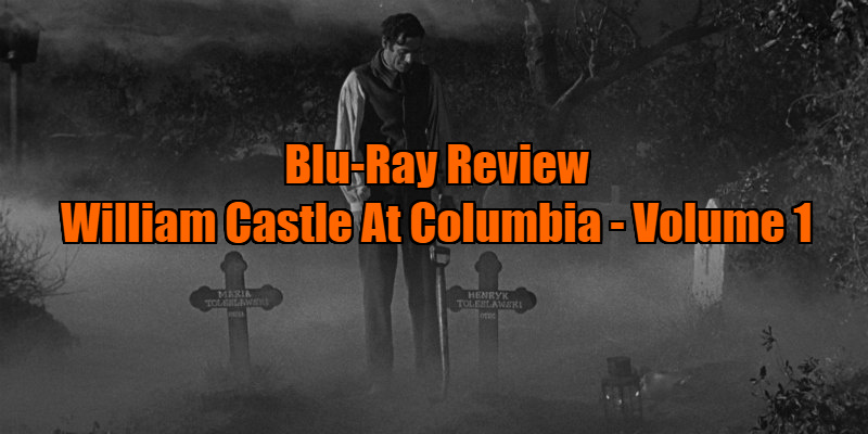 William Castle At Columbia: Volume 1 review