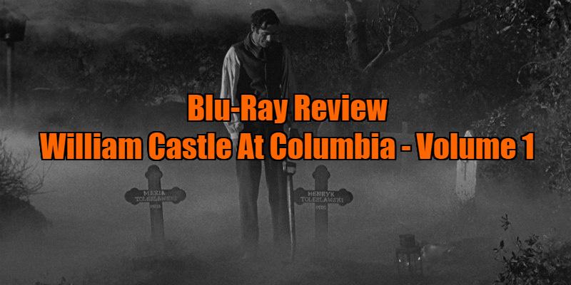 William Castle At Columbia: Volume 1 review