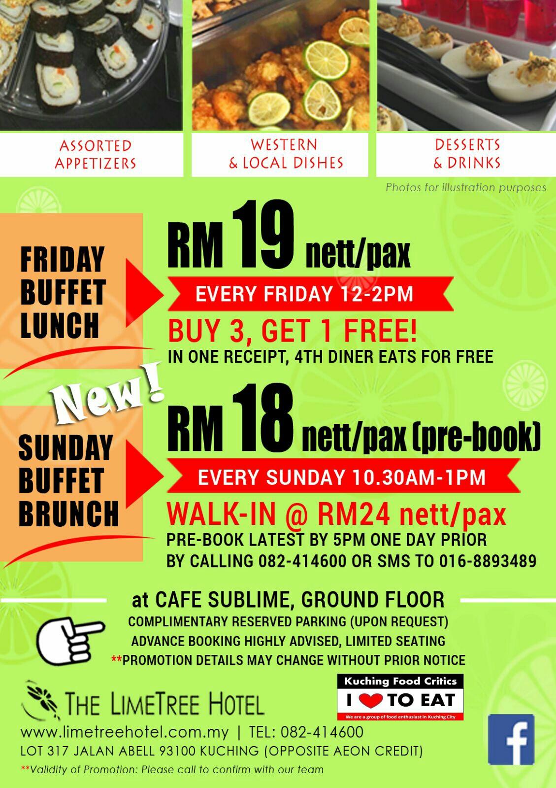 Kuching Food Critics: PROMO ! From The LimeTree Hotel