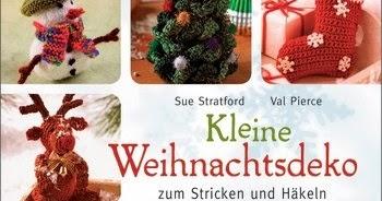 Cocolinchen Kleine Weihnachtsdeko Zum Stricken Und Häkeln Von Sue
