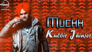 Muchh Lyrics – Kulbir Jhinjer | Tarsem Jassar Song