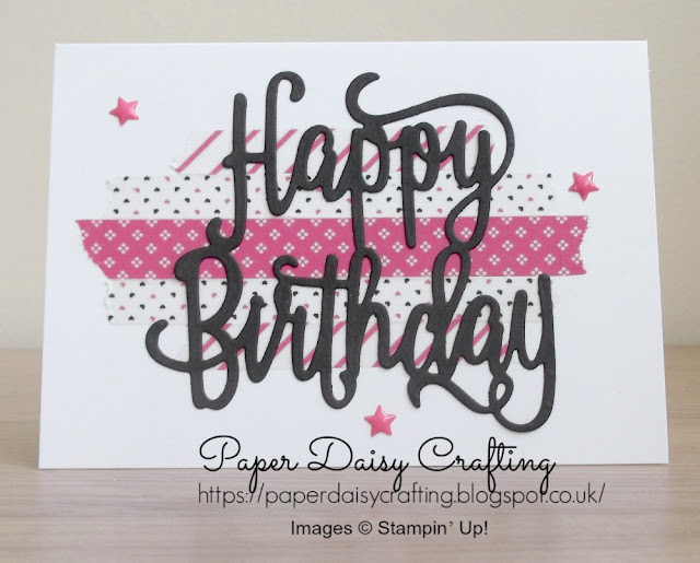 Happy Birthday die and Washi Tape Stampin' Up!