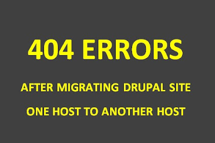 404 Error While Accessing Drupal Site After Migration