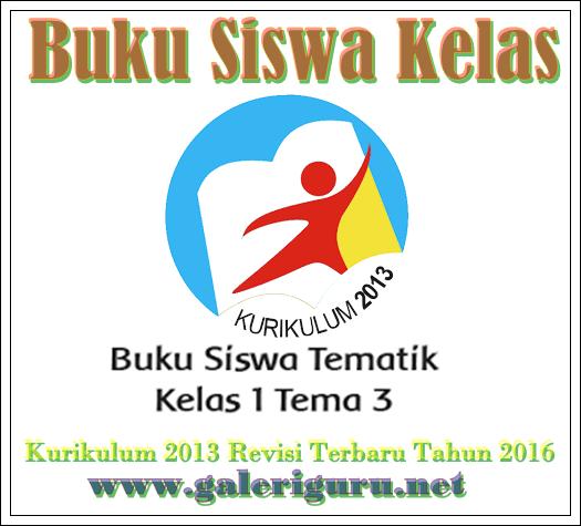 Download Buku Siswa Kurikulum 2013 Sekolah Dasar Revisi Tahun 2016