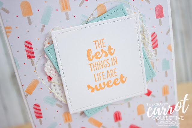 Suite Sentiments + Tasty Treats card - Susan Wong