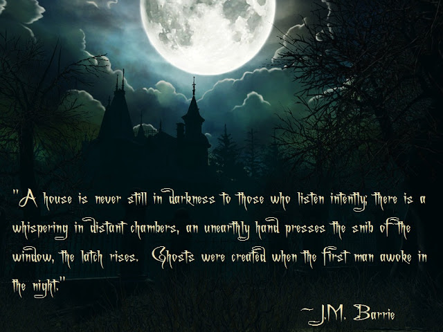 Quotes About Haunted Houses