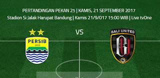 Kick-Off Persib Bandung vs Bali United Kamis (21/9/2017) Pukul 15:00 WIB