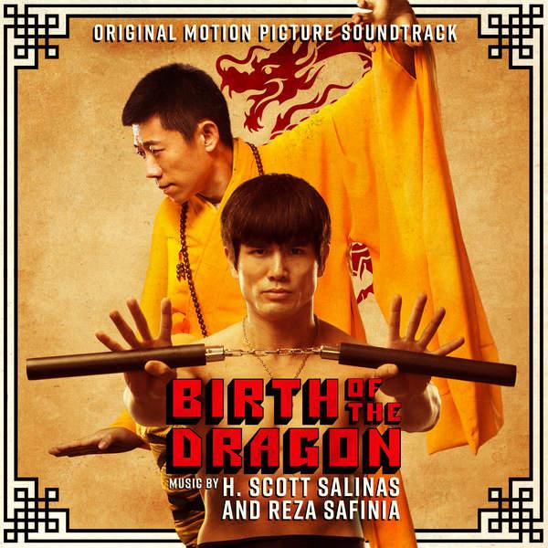 H. Scott Salinas & Reza Safinia - Birth of the Dragon (Original Motion Picture Soundtrack) Cover