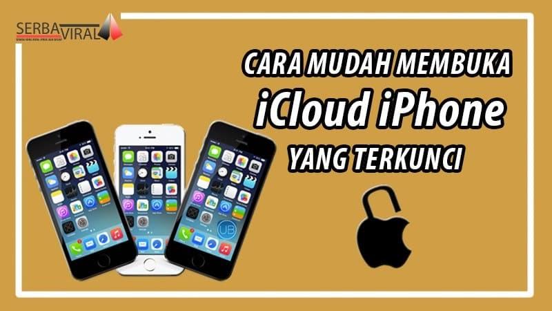 Cara Membuka Iphone Yang Terkunci Lock Icloud 2021 Cara1001