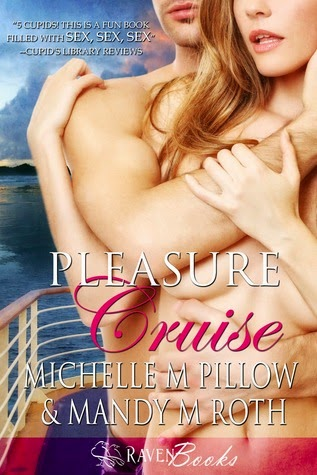 Pleasure Cruise by Michelle M. Pillow & Mandy M. Roth