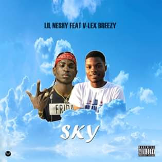 Lil Neshy Feat V-Lex Breezy - Sky (Rap) Download Mp3
