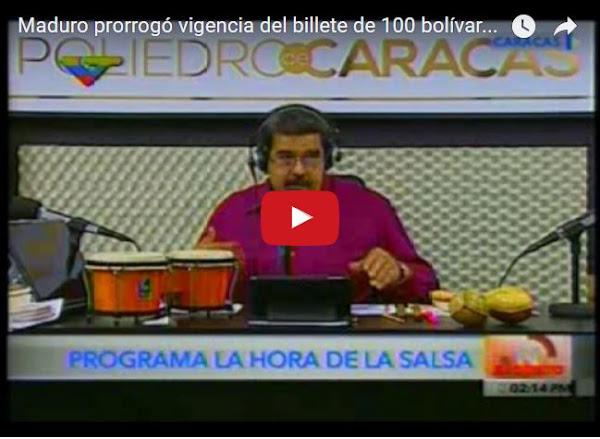 Maduro extiende validad de billete de 100 hasta el 20 de abril
