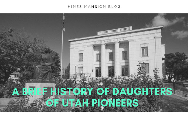 A Brief History of Daughters of Utah Pioneers blog cover image