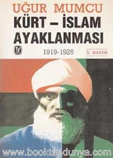 Uğur Mumcu - Kürt İslam Ayaklanması