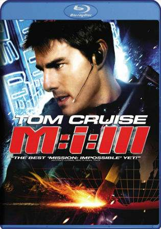 Mission Impossible III (2006) BluRay 800Mb Hindi Dual Audio 720p Watch Online Full Movie Download bolly4u