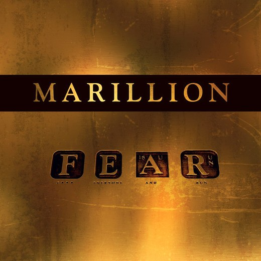 MARILLION - F.E.A.R. [F@ck Everyone And Run] (2016) full