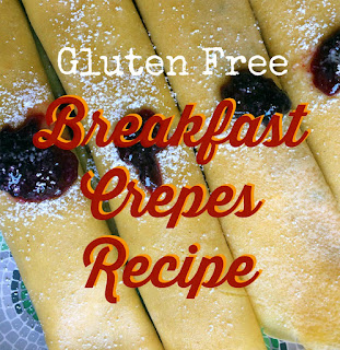 gluten free breakfast crepes recipe Favorite Family Recipes