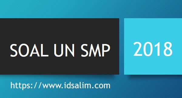 Soal UN SMP 2018