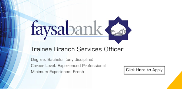 Faisal Bank Jobs 2019 For Trainee Branch Services Officer (Teller)