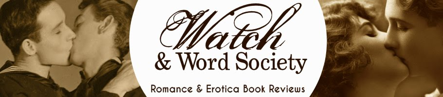 Watch and Word Society: Romance/Erotica Book Reviews