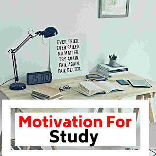 How to motivate for study, Motivation For study, study Motivation, motivation for studying