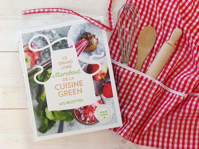 jeu concours le grand livre marabout de la cuisine green a gagner. Black Bedroom Furniture Sets. Home Design Ideas