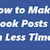How to Make Facebook Posts Viral in Less Time